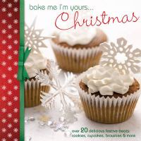 Bake Me I'm Yours-- Christmas