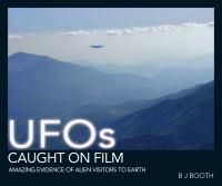 UFOs Caught on Film