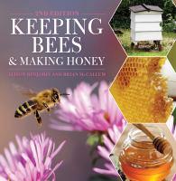 Keeping Bees and Making Honey