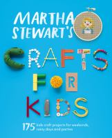 Martha Stewart's Crafts for Kids