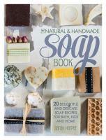 Natural & Handmade Soap Book