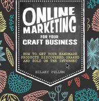 Online Marketing for your Craft Business