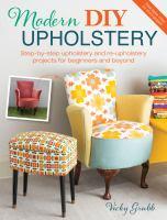 Modern DIY Upholstery
