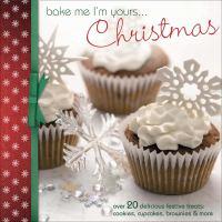 Bake Me I'm Yours-- Christmas