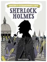 Amazing and Extraordinary Facts: Sherlock Holmes