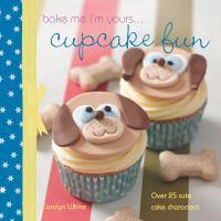 A Taste Of... Bake Me I'm Yours... Cupcake Fun