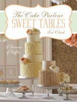 Sweet Tables - A Romance of Ruffles