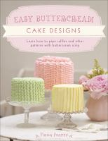 Easy Buttercream Cake Designs