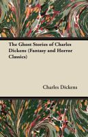 The Ghost Stories of Charles Dickens