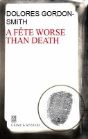 A Fête Worse Than Death