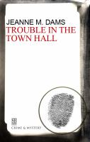 Trouble in the Town Hall