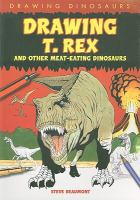 Drawing T. Rex and Other Meat-eating Dinosaurs