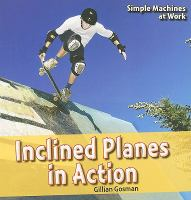 Inclined Planes in Action