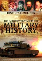 The Illustrated Timeline of Military History