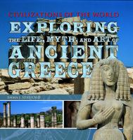 Exploring the Life, Myth, and Art of Ancient Greece