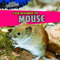 Your Neighbor the Mouse