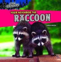 Your Neighbor the Raccoon
