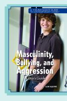 Masculinity, Bullying, and Aggression