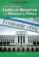 Understanding the Federal Reserve and Monetary Policy