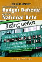 Understanding Budget Deficits and the National Debt