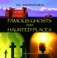 Famous Ghosts and Haunted Places