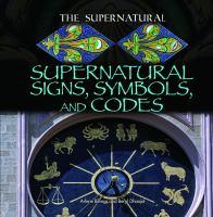 Supernatural Signs, Symbols, and Codes