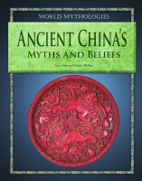 Ancient China's Myths and Beliefs
