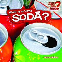 What's in your Soda?