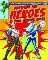 Drawing the Heroes in your Graphic Novel