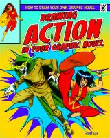 Drawing Action In Your Graphic Novel