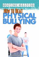 How to Beat Physical Bullying