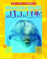 Marvelous Marine Mammals