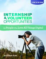 Internship & Volunteer Opportunities for People Who Love All Things Digital