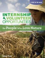 Internship & Volunteer Opportunities for People Who Love Nature