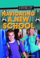 Navigating A New School