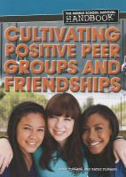 Cultivating Positive Peer Groups and Friendships
