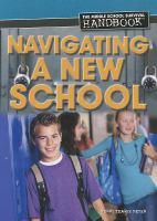 Navigating A New School