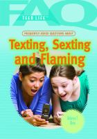 Frequently Asked Questions About Texting, Sexting, and Flaming
