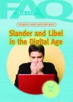 Frequently Asked Questions About Slander and Libel in the Digital Age