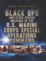 Black Ops and Other Special Missions of the U.S. Marine Corps Special Operations Command
