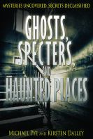 Ghosts, Specters, and Haunted Places