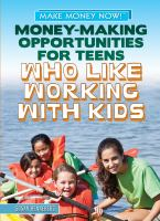 Money-making Opportunities for Teens Who Like Working With Kids