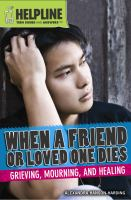 When A Friend or Loved One Dies