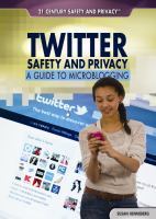 Twitter Safety and Privacy