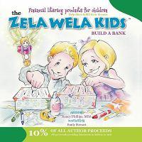 The Zela Wela Kids Build A Bank