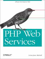 PHP Web Services : [APIs for the Modern Web]