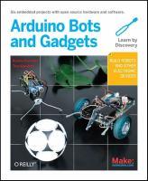 Make Arduino Bots and Gadgets