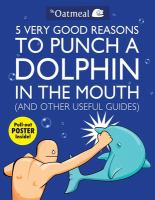 5 Very Good Reasons to Punch A Dolphin in the Mouth