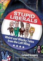 Stupid Liberals