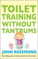 Toilet Training Without Tantrums